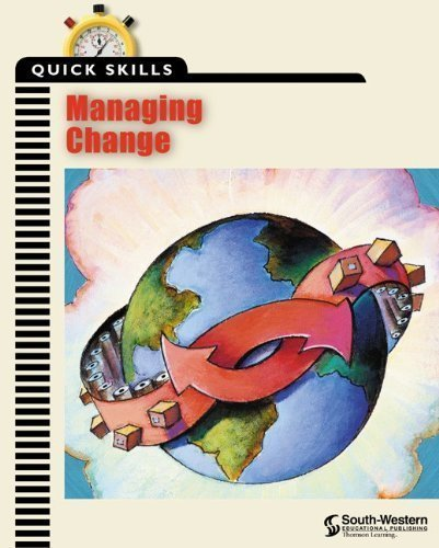 Quick Skills: Managing Change 1st (first) Edition by Career Solutions Training Group published by Cengage Learning (2000 Training)