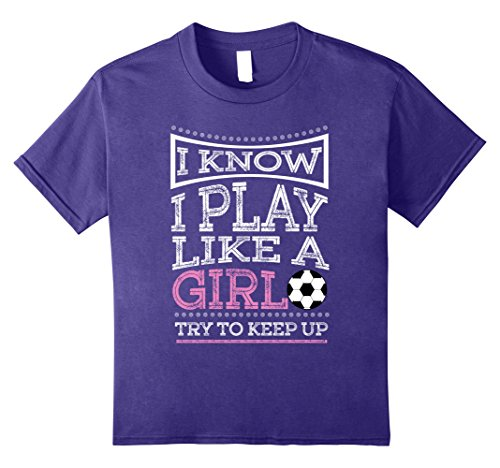 I Play Softball T-shirt (Kids I Know I Play Like A Girl - Soccer T-Shirt Gift 8 Purple)