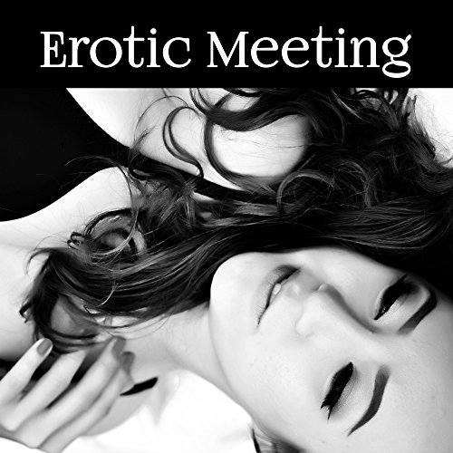 Erotic Meeting - Sexy Lace Lingerie, Love Positions, Climax during Sex, Erotic Dance, High Heels, Passion and Romanticism, Undressed - Love Sex And Passion