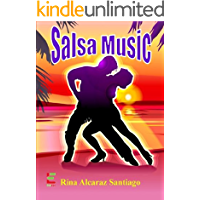 Salsa Music ; Put On Your Dancing Shoes As This Book Teaches You About Salsa Music, Reggaeton, And Salsa Dancing With… book cover