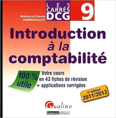 Livre gratuits Introduction à la comptabilité DCG 9 : Votre cours en 43 fiches de révision + applications corrigées pdf, epub