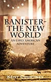 img - for Banister - The New World: An Early American Adventure book / textbook / text book