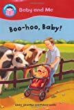Boo-hoo, Baby! (Start Reading: Baby and Me) by Claire Llewellyn (2010-06-24)