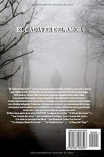 El Cadaver del Amor: Cuando el amor se convierte en sacrificio para los dioses de nuestros demonios... (NATIVOS) (Volume 1) (Spanish Edition): Rafael Kainan ...