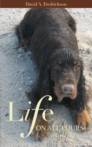 Life on All Fours: A Novel