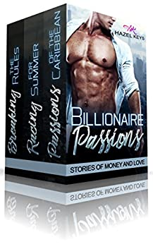 Billionaire Passions: Stories of Money and Love by [Keys, Hazel ]