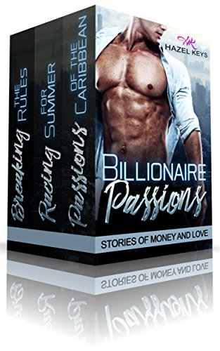 Valentine Key (Billionaire Passions: Stories of Money and Love)