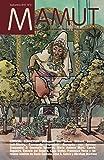 MAMUT 6. Eco-Logos: Genealogía de la ciencia ficción y lo fantástico en las artes (Revista Mamut) (Spanish Edition)