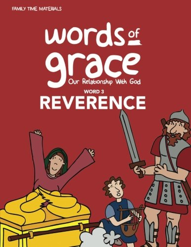Word 3: Reverence Storybook (Words of Grace: Our Relationship with God)
