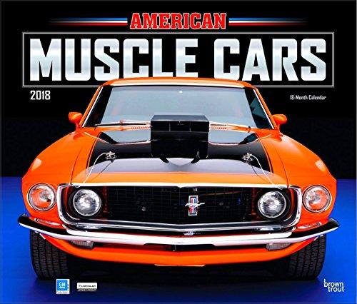 Classic Cars Calendars 2018 - Deluxe Wall Calendar with Foil (12x12) (American Muscle Cars Calendar 2018)