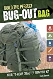 Build the Perfect Bug Out Bag: Your 72-Hour Disaster Survival Kit