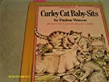 Curley Cat Baby-Sits, Pauline Watson, 0152211101