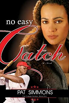 No Easy Catch (Carmen Sisters Book 1) by [Simmons, Pat]