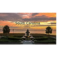 South Carolina Travel Guide (Country Travel Series Book 144)