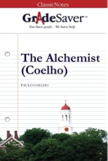 com the alchemist sparknotes literature guide  gradesaver tm classicnotes the alchemist coelho study guide