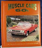 Muscle Cars of the '60s, Consumer Guide Editors, 1561733083