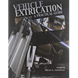 Vehicle Extrication: A Practical Guide