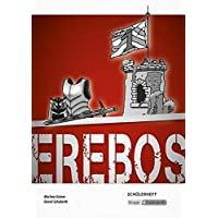 Erebos - Schülerheft: Schülerarbeitsheft