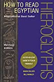 img - for How to Read Egyptian Hieroglyphs: A Step-by-Step Guide to Teach Yourself, Revised Edition book / textbook / text book