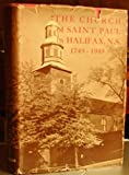 Front cover for the book The Church of Saint Paul in Halifax, Nova Scotia, 1749-1949 by Reginald V. Harris