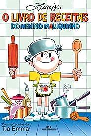 O Livro de Receitas do Menino Maluquinho: Com as Receitas da Tia Emma (Coleção Menino Maluquinho)