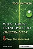 img - for What Great Principals Do Differently: Eighteen Things That Matter Most book / textbook / text book
