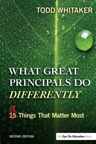 What Great Principals Do Differently: Eighteen Things That M