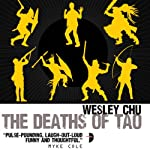 The Deaths of Tao: Tao, Book 2 | Wesley Chu