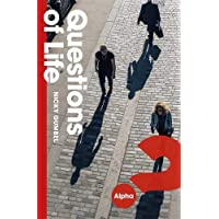 Questions of Life: An Opportunity to Explore the Meaning of Life (ALPHA BOOKS)