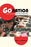 Go Nation : Chinese Masculinities and the Game of Weiqi in China, Moskowitz, Marc L., 0520276329