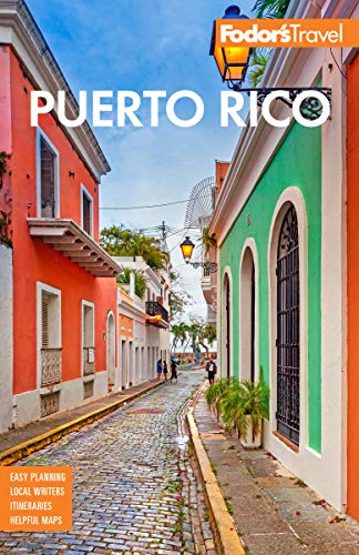 Fodor's Puerto Rico (Full-color Travel Guide) (San Juan Puerto Rico Travel Book)