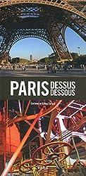 PARIS DESSUS DESSOUS