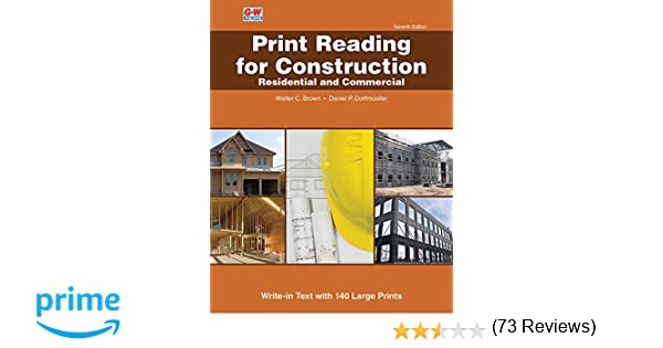 Print reading for construction residential and commercial walter c print reading for construction residential and commercial walter c brown daniel p dorfmueller 9781631269226 amazon books malvernweather Choice Image
