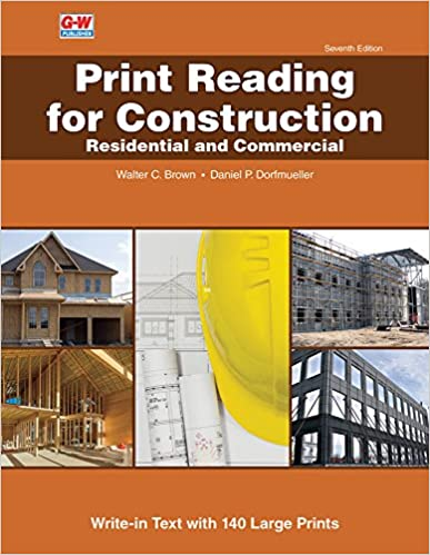 Print reading for construction residential and commercial walter c print reading for construction residential and commercial 7th edition malvernweather Choice Image