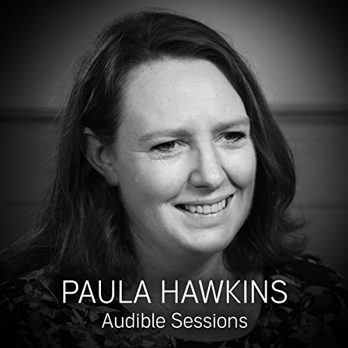 Paula Hawkins: Audible Sessions: FREE Exclusive Interview