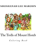 The Trolls of Mount Horeb Coloring Book (Coloring Books for Adults)