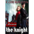 The Knight (R. Caine High School  Book 2)