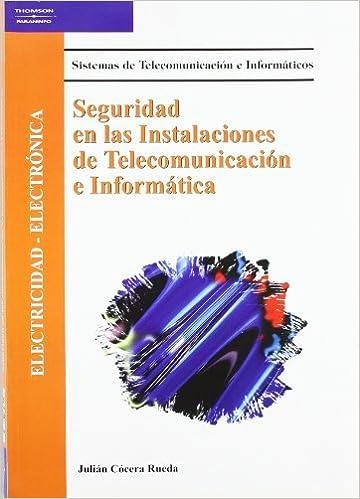 Book Seguridad En Las Instalaciones De Telecomunicaci n