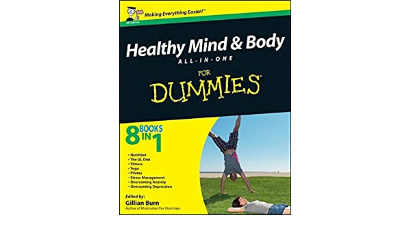 Healthy Mind and Body All-In-One for Dummies: Amazon.es ...