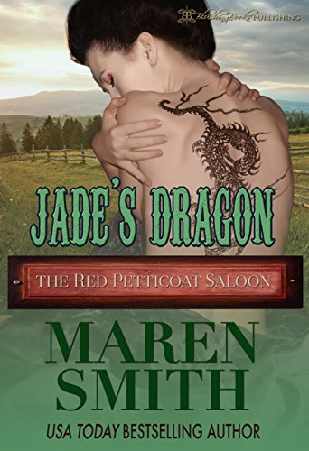 Jade's Dragon (The Red Petticoat Saloon)