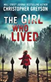 img - for The Girl Who Lived: A Thrilling Suspense Novel book / textbook / text book