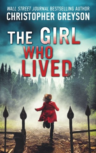 Books : The Girl Who Lived: A Thrilling Suspense Novel
