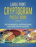 Large Print Cryptogram Puzzle Book: 300 Humorous