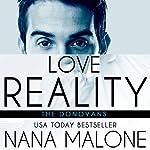 Love Reality | Nana Malone