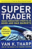 img - for Super Trader, Expanded Edition: Make Consistent Profits in Good and Bad Markets book / textbook / text book