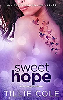 Sweet Hope (Sweet Home Series Book 4) by [Cole, Tillie]