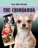 The Chihuahua, Elaine Waldorf Gewirtz, 1932904751