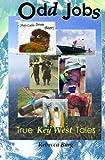 Odd Jobs: True Key West Tales