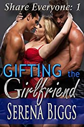 Gifting the Girlfriend (Share Everyone Book 1)