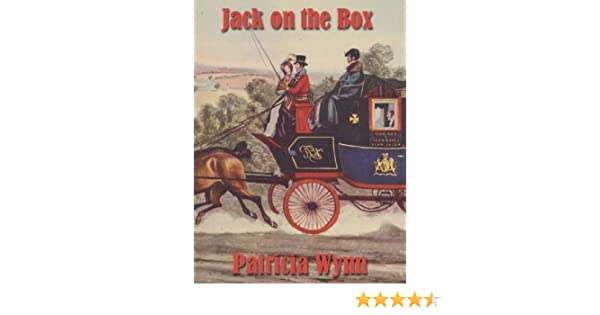 Jack On The Box Kindle Edition By Patricia Wynn Romance Kindle